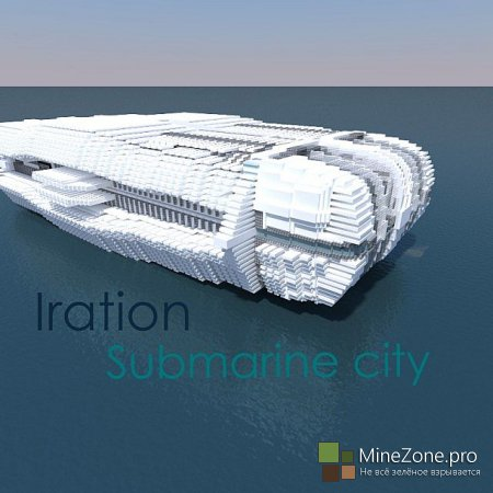 [Карта] Iration |Futuristic submarine city|