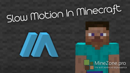 Slow Motion In Minecraft