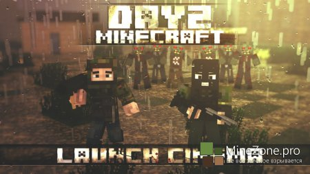 DayZ Minecraft Chernorus Launch Cinema