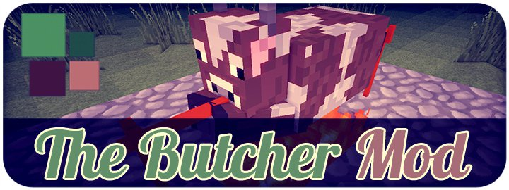 [1.6.4] The Butcher Mod