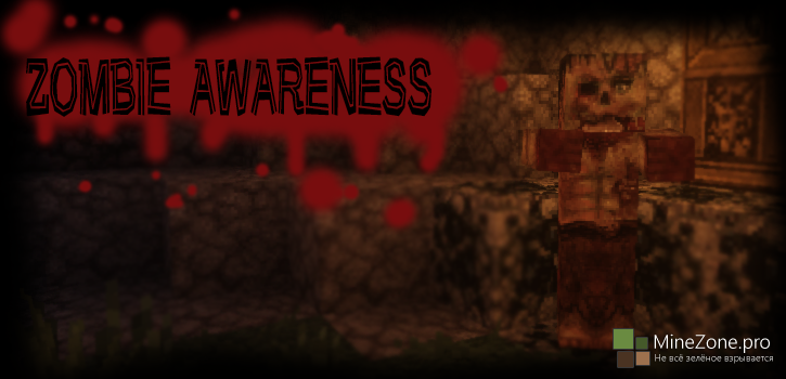 [1.7+][Forge] Zombie Awareness
