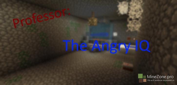 [Карта] Proffessor: The Angry IQ