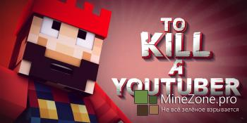 TO KILL A YOUTUBER 'SethBling' (Minecraft Animation)