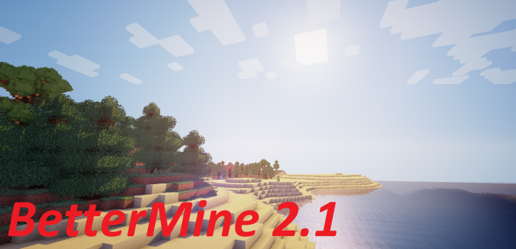 BetterMine2.1[1.7.2]