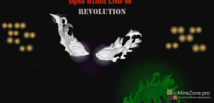 Operation END: Revolution (Ep 1-3)