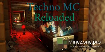 [1.7.10] Techno MC Reloaded