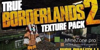 [1.8.7][256x] True Borderlands 2