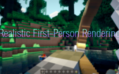 Realistic First-Person Rendering