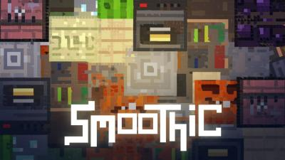 [1.11.2] [16x] Smoothic