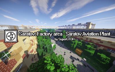 [1.7.10] Saratov Factory area - Saratov Aviation Plant v1.0